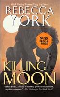 KILLING MOON, Berkley Sensation, by Rebecca York